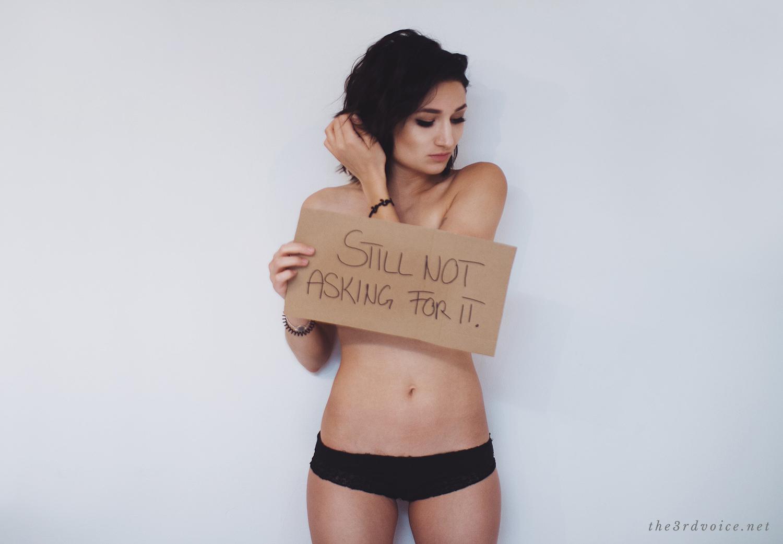 Belästigung, sexueller Missbrauch, still not asking for it