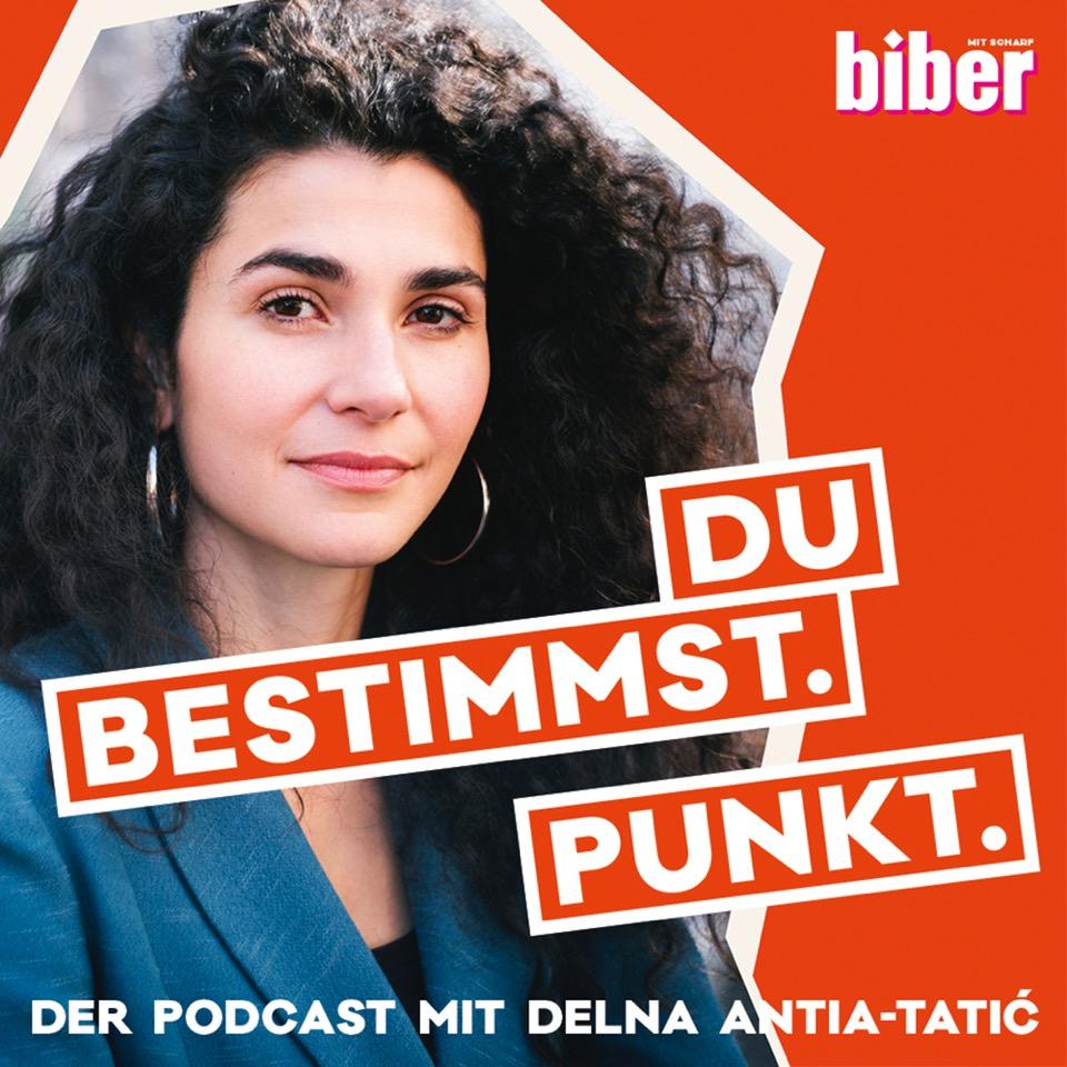 Du bestimmst. Punkt. - der biber Empowerment-Podcast